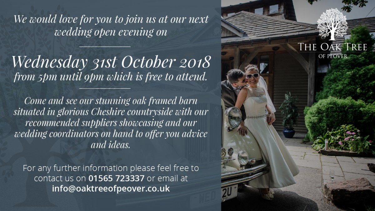 Open Day - Wednesday 31st October 2018 | The Oak Tree of Peover